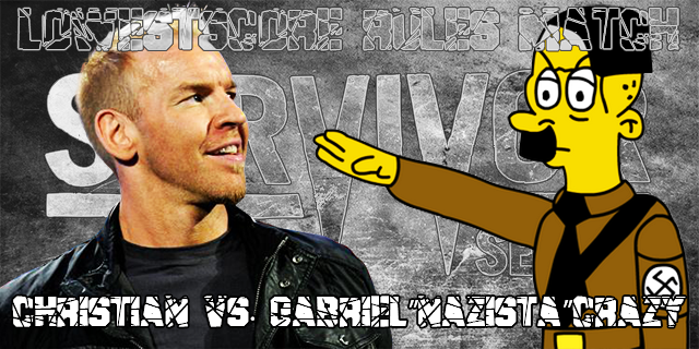 "LowestScore Rules MatchChristian vs. Gabriel""Nazista""Crazy"