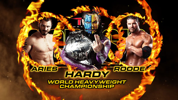 "WORLD HEAVYWEIGHT CHAMPIONSHIP MATCHAustin Aries vs. (c) ""The Charismatic Enigma"" Jeff Hardy vs Bobby Roode"