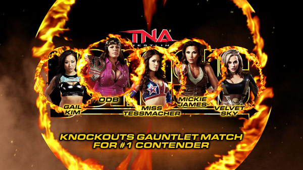 KOs GAUNTLET MATCH FOR #1 CONTENDERGail Kim vs. ODB vs. Miss Tessmacher vs. Mickie James vs. Velvet Sky